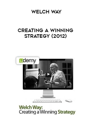Welch Way - Creating a Winning Strategy (2012) form https://koiforest.com/