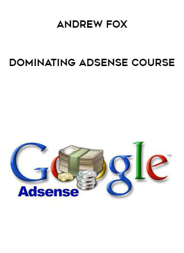 Andrew Fox - Dominating Adsense Course form https://koiforest.com/