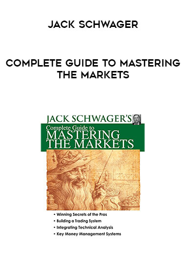 Jack Schwager - Complete Guide to Mastering the Markets form https://koiforest.com/