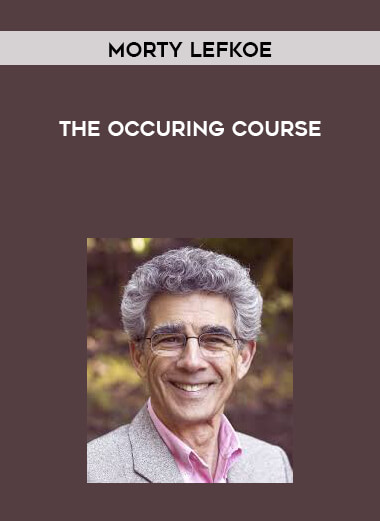 Morty Lefkoe - The Occuring Course form https://koiforest.com/