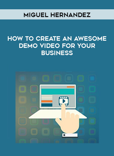 Miguel Hernandez - How to Create an Awesome Demo Video for Your Business form https://koiforest.com/