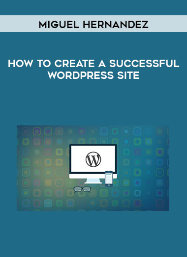 Miguel Hernandez - How To Create A Successful WordPress Site form https://koiforest.com/