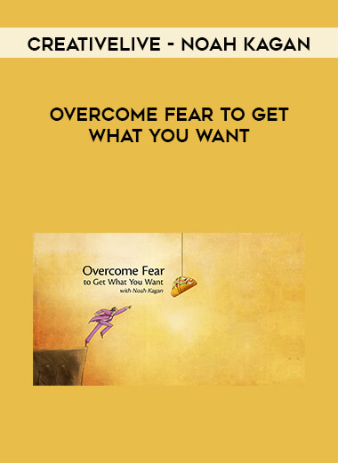 CreativeLive - Noah Kagan - Overcome Fear to Get What You Want form https://koiforest.com/