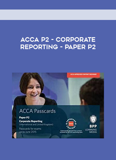 ACCA P2 - Corporate Reporting - Paper P2 form https://koiforest.com/